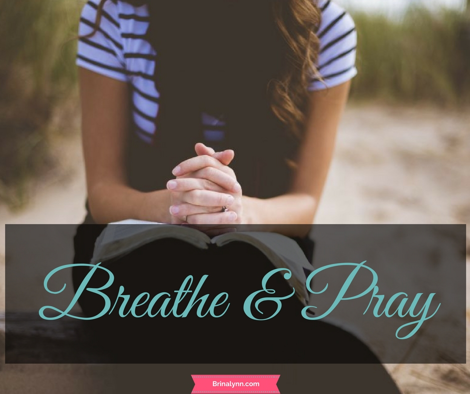 Breathe & Pray