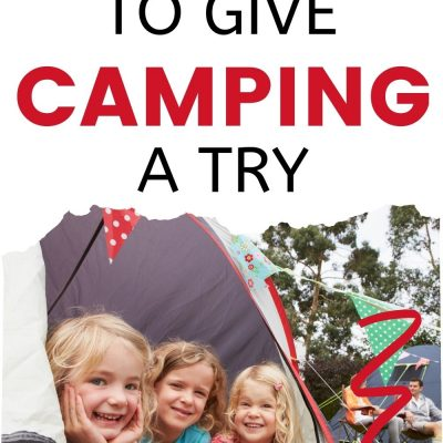 15 Reasons You Should Give Camping a Try