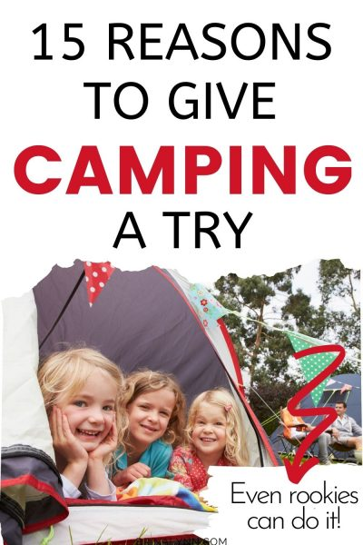 15 Reasons to Give Camping a Try