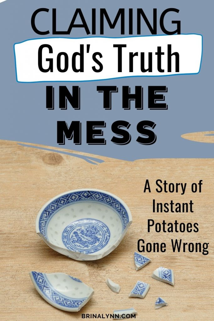 Claiming God's Truth in the Shattered Mess
