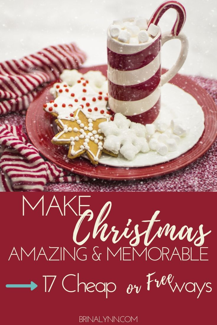Make Christmas Amazing and Memorable with 17 Cheap or Free Ways
