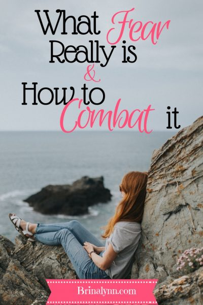 What Fear is & How to Combat It