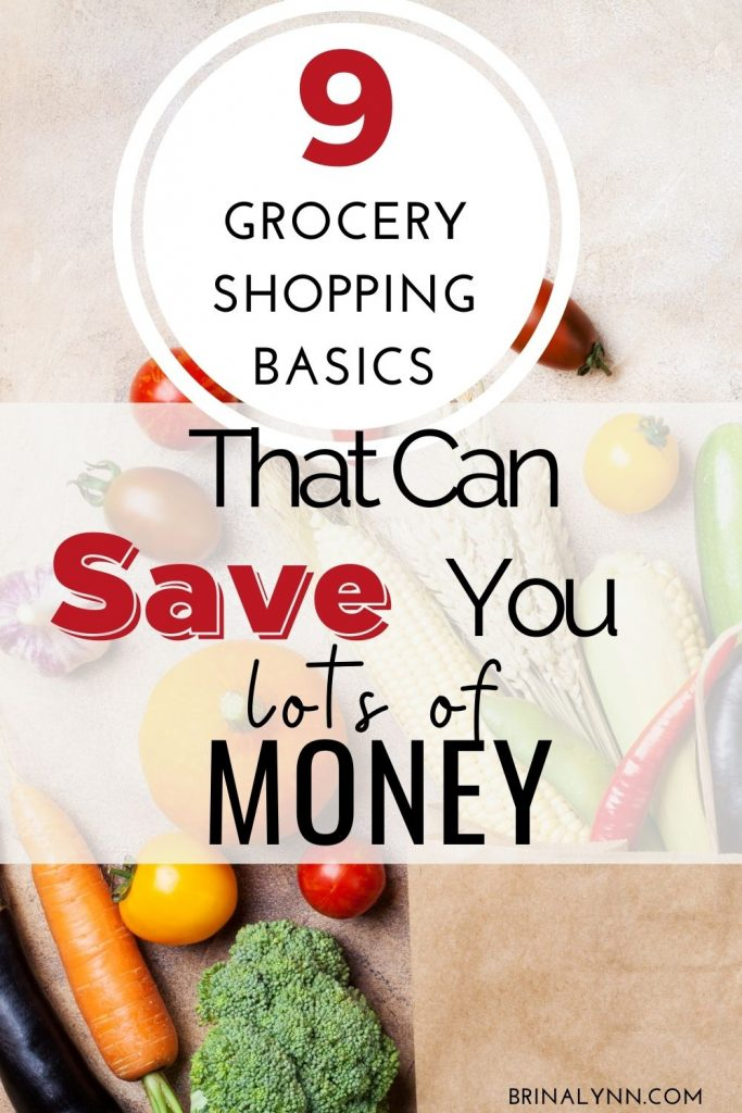 9 Grocery Shopping Basics sure to save you money at the store!