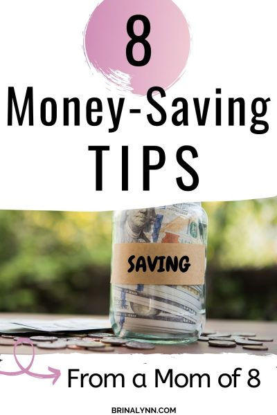 8 Super Simple Money-Saving Tips from a Mom of 8
