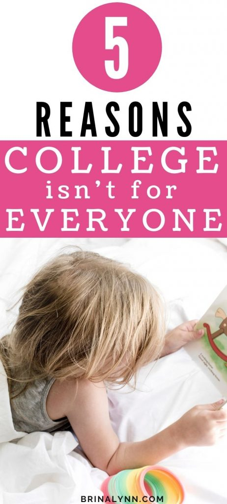 College Isn't for Everyone and Here's Why