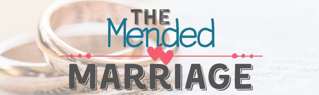 The Mended Marriage